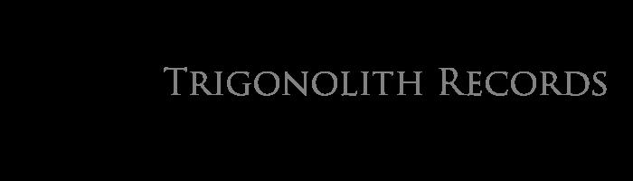 Trigonolith Records
