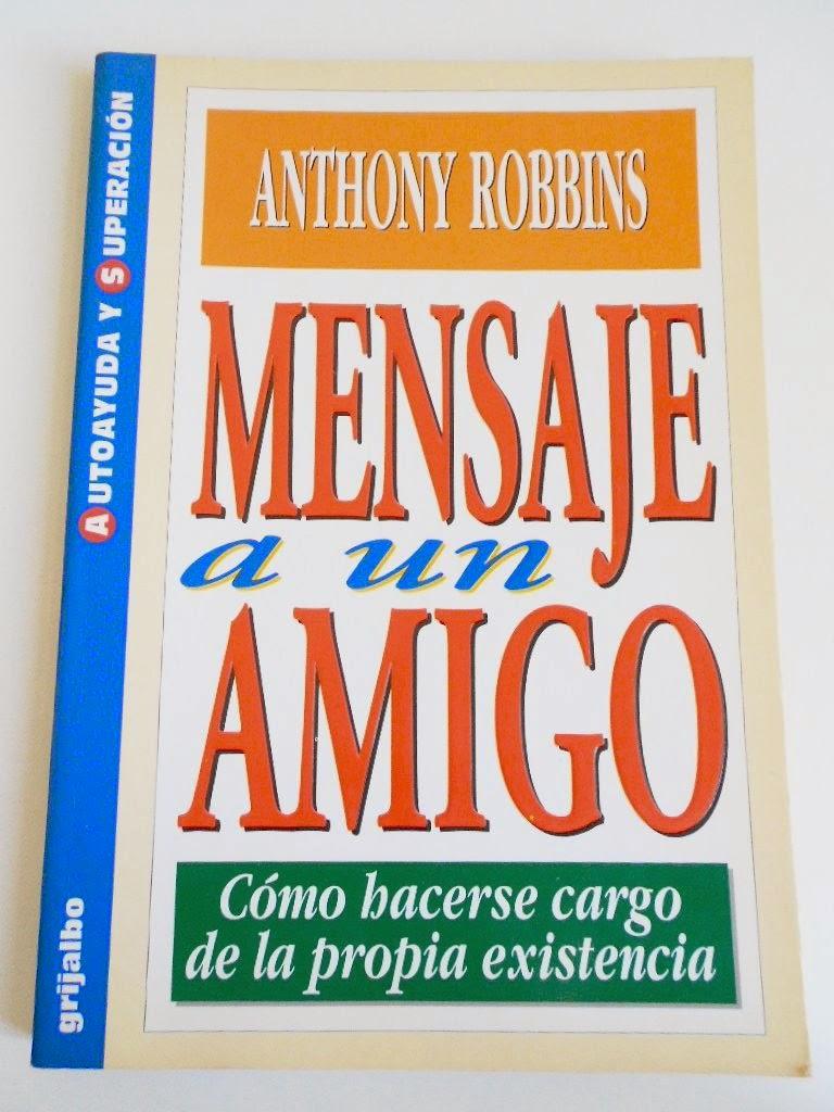 Mensaje a Un Amigo (Anthony Robbins) [Poderoso Conocimiento]