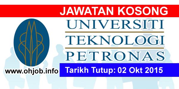 Jawatan Kerja Kosong Universiti Teknologi PETRONAS (UTP) logo www.ohjob.info oktober 2015