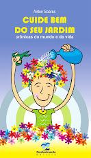 Airton Soares lança CUIDE BEM DO SEU JARDIM - 27/09/2011  - 19h