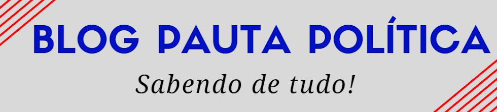 #BlogPautaPolítica