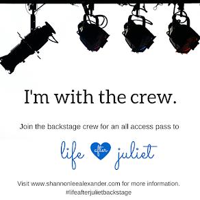 Life After Juliet Backstage Crew