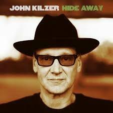 John Kilzer-Hide Away- 2014