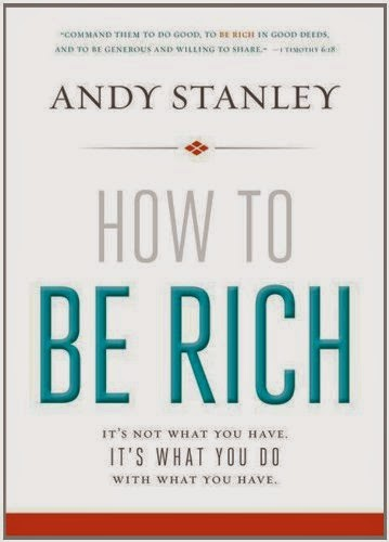 Book Review - How to be Rich by Andy Stanley - Must Read Books for Christians