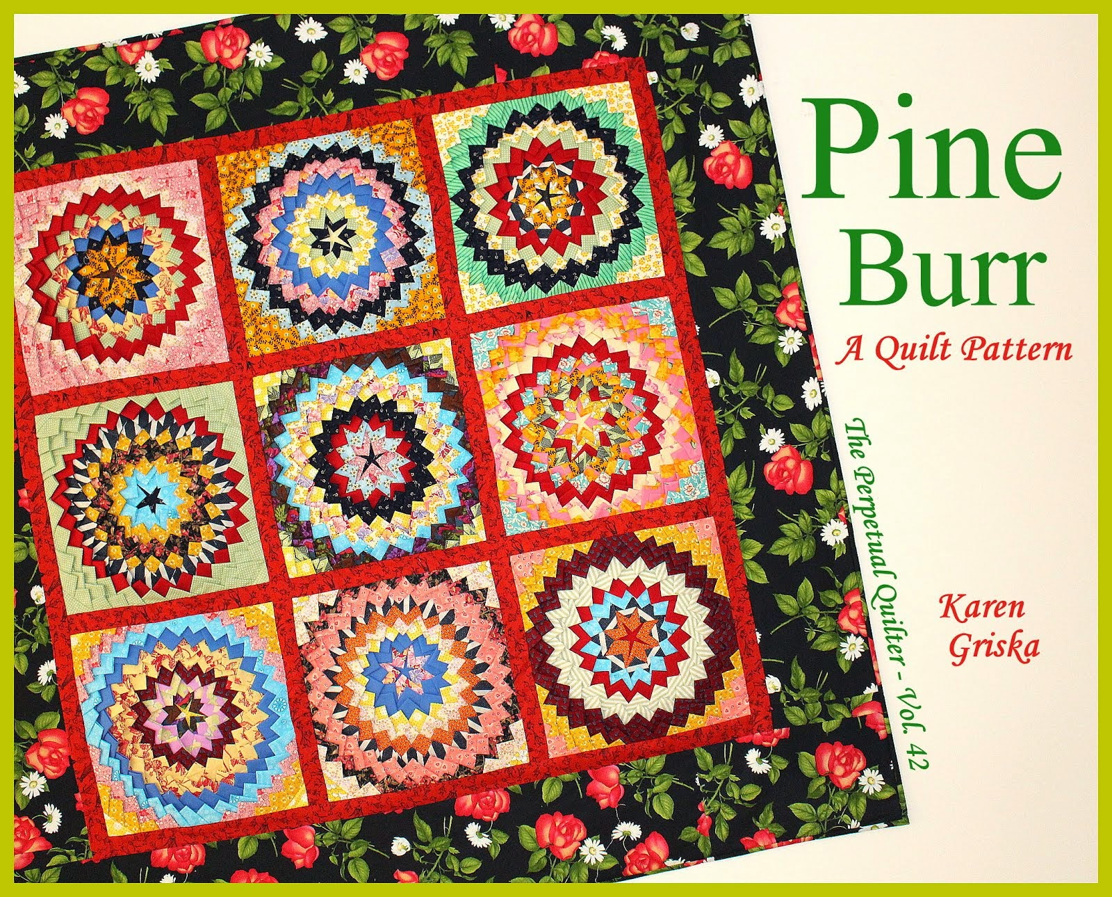 Fantastic Pine Burr Quilt!