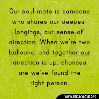Our soul mate is someone who shares our deepest longings