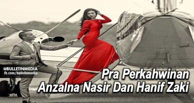 (4 FOTO) Pra Perkahwinan Anzalna Nasir Dan Hanif Zaki