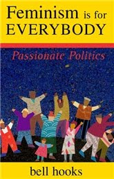 Feminism is for Everybody by bell hooks