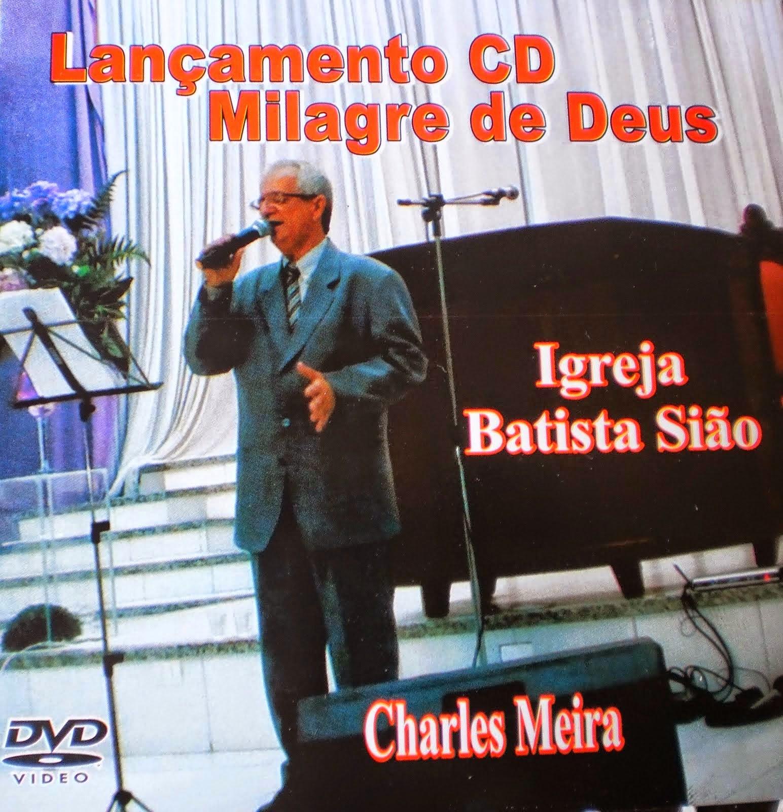 """DVD do lançamento do CD """"Milagre de Deus"""" do cantor Charles Meira na Igreja Batista Sião"""