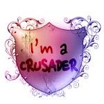 I'm a Crusader!!