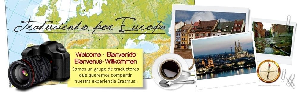 Traduciendo por Europa