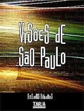 VISÕES DE SÃO PAULO - Coletânea 50 autores - 2006