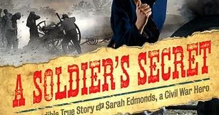 the hardships during civil war in a soldiers secret a novel by marissa moss Bears, wolves and heavy snow are some of the dangers they must face  berlin,  germany and london, england (three important cities during world war ii)   her older sister shares her secret for making friends, a secret which ethel  realizes she already had learned from her father  rose's journal by marissa  moss.
