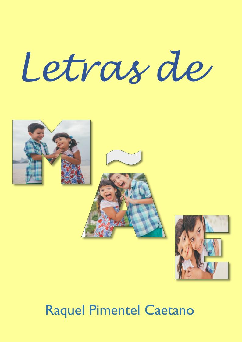 Temas super especiais da maternidade com letrinhas de A a Z!