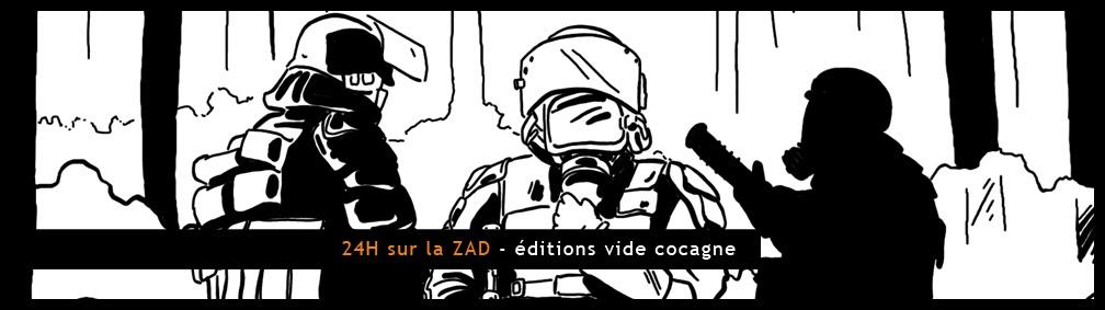 http://www.ludovicrio.com/2013/12/24-h-sur-la-zad-editions-vide-cocagne.html#more