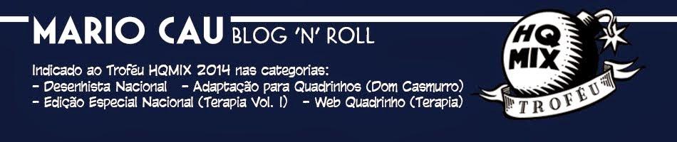 Mario Cau - Blog 'n' Roll - História em Quadrinhos, Ilustração, Roteiro, Arte e Filosofia de boteco