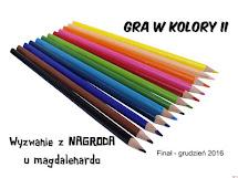 """""""Gra w kolory"""" - wyzwania część druga!"""