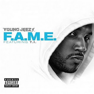 Young Jeezy - FAME