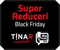 Black Friday la TinaR