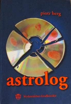 "Piotr Berg - ""Astrolog"""