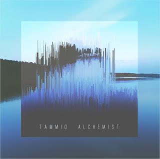 Tammio - Alchemist EP