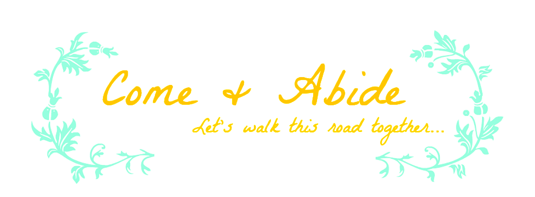 Come &amp; Abide