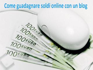 Come guadagnare soldi online con un blog