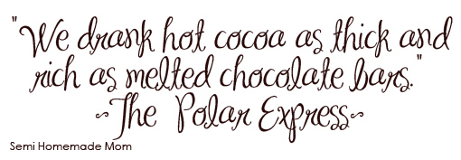 Polar Express Hot Cocoa - Semi Homemade Mom - Sugar Bee Crafts