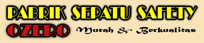 PUSAT SEPATU SAFETY | 082234770651