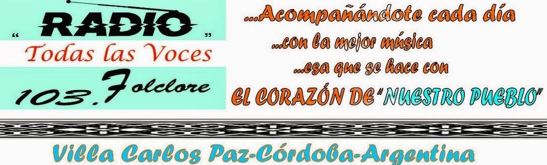 """Bienvenidos a """"TODAS LAS VOCES"""" del folklore Argentino!!!"""