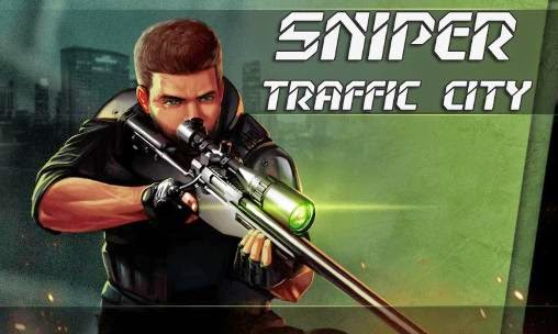 Game Gratis Android Sniper Traffic City