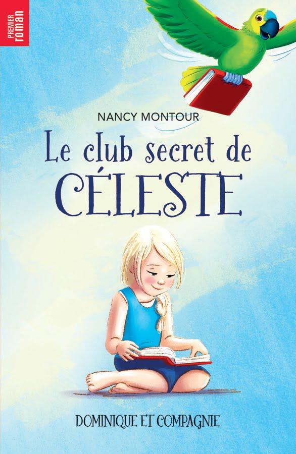 Le club secret de Célèste