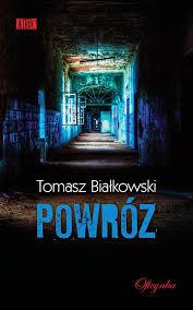 """""""Powróz"""" – Tomasz Białkowski"""