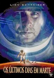 Assistir Filme Os Últimos Dias em Marte Dublado Online