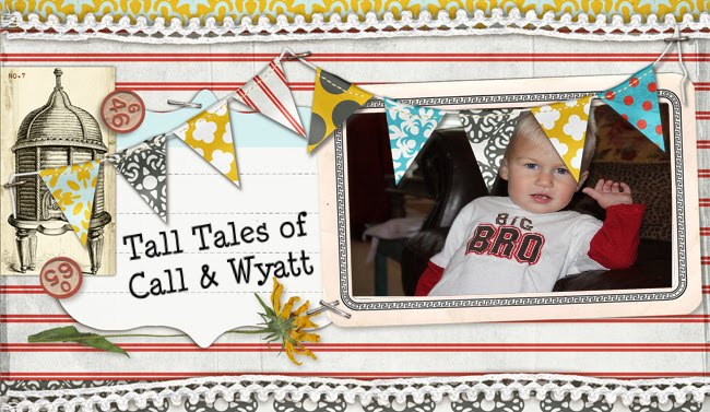Tall Tales of Call & Wyatt
