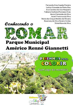 Conhecendo o POMAR do Parque Municipal Américo Renné Giannetti