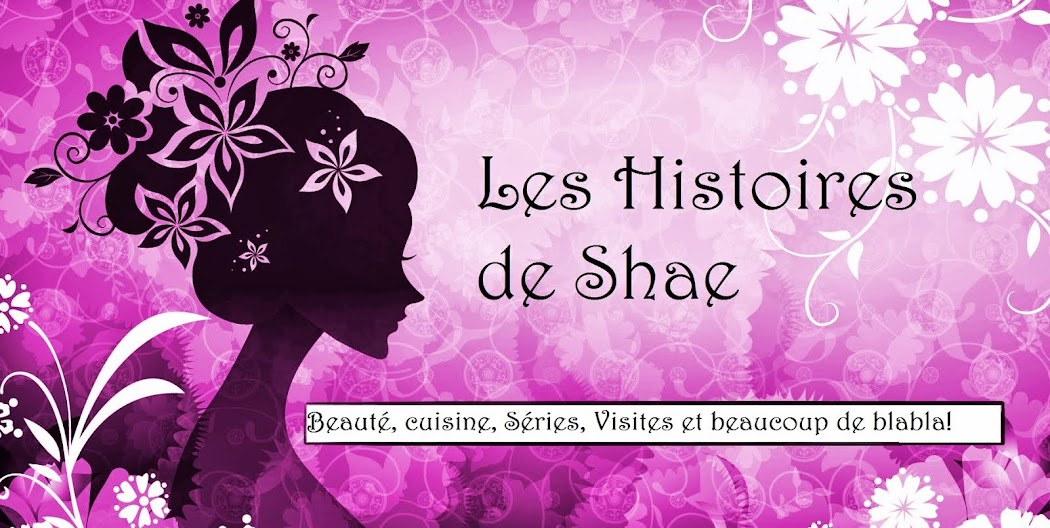 Les Histoires De Shae....