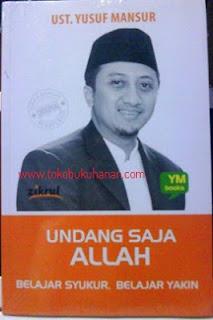 buku Undang saja Allah oleh ust Yusuf Mansur penerbit Zikrul Hakim