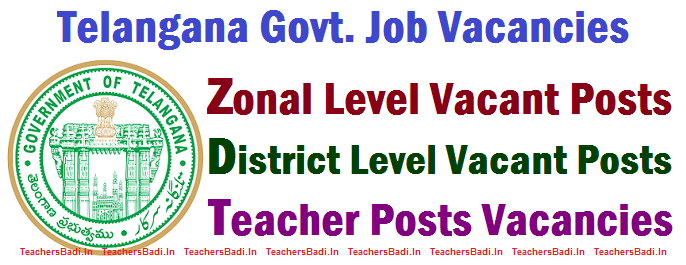 Recruitment,Telangana Posts,Jobs,Govt.Jobs Vacancies, zonal level Multi Zonal, district Level Posts,School Teachers Posts, Gazetted NGO Last Grade Aided Posts,Group I, Group II, Lecturer Posts, Engineer, Sanctioned Posts,Vacancies,Grade-1 HM, principal,PG HM,vice prinecipal,LFL HM,School Assistant(minority schools), School Assistant (Physical Director), PET, SGT, Language Pandit, Music teacher, Dance teacher, Art, Drawing teacher, Craft teacher