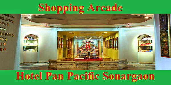 Shopping Arcade of Hotel Pan Pan Pacific Sonargaon