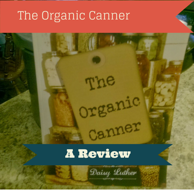 The Organic Canner: A Review by The Rural Economist