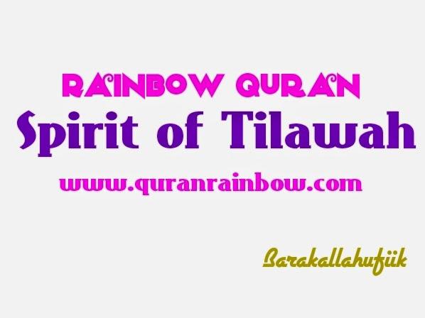 Quranrainbow, Quran Rainbow, Spirit of tilawah, Hadith, Quran, Read Quran, Learn Quran