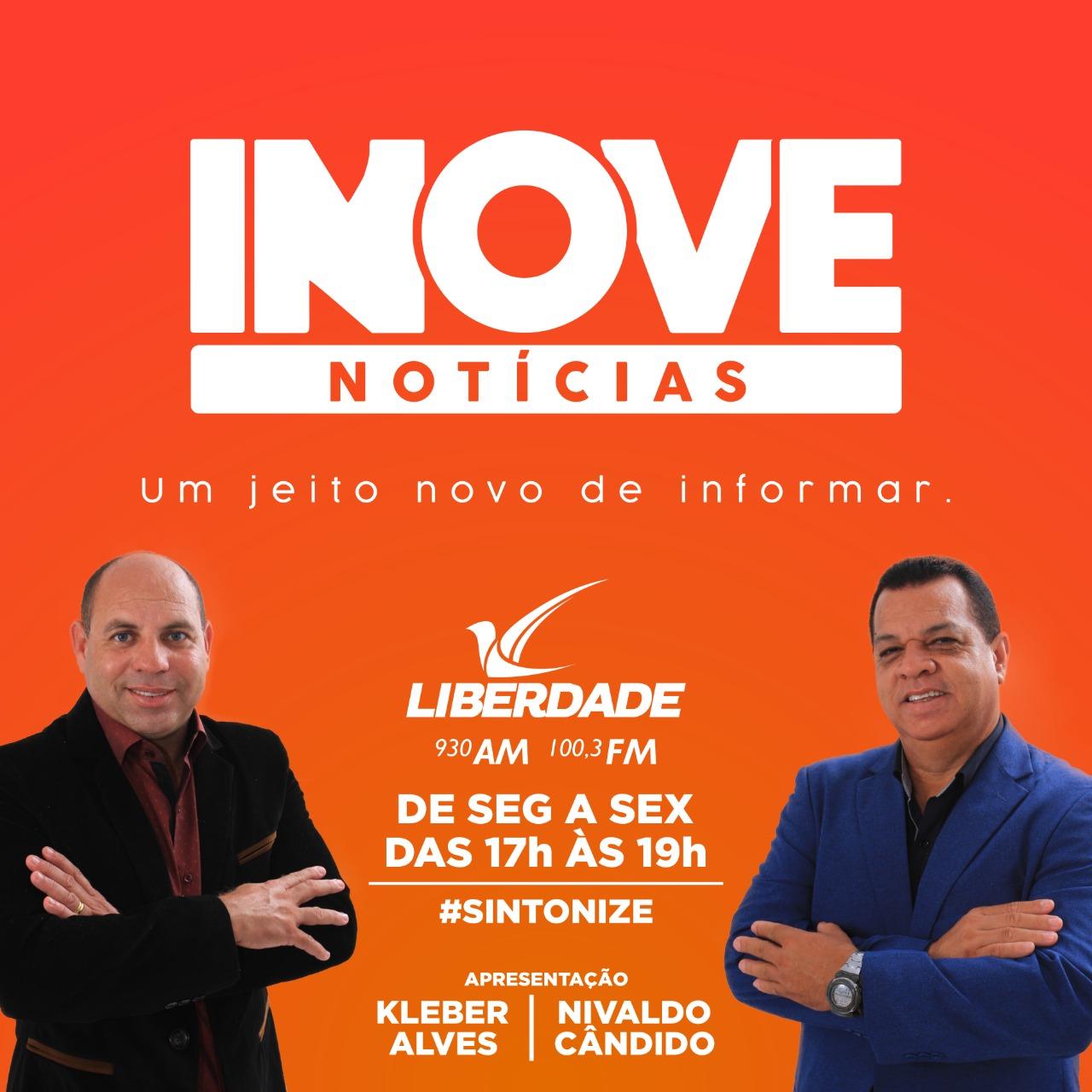 INOVE NOTÍCIAS - UM JEITO NOVO DE INFORMAR - NA RÁDIO LIBERDADE AM 930