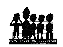 DEPORTADOS DE NEVERLAND (julio 2011)