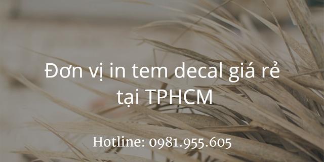 Đơn vị in tem decal giá rẻ tại TPHCM
