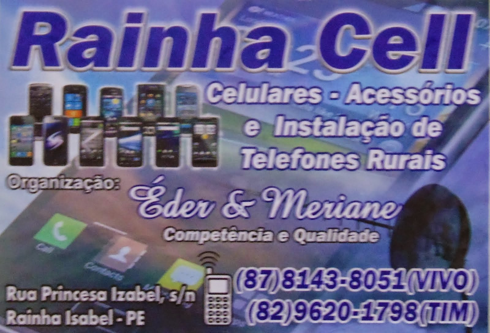 Rainha Cell