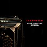 『TANGOFIED』