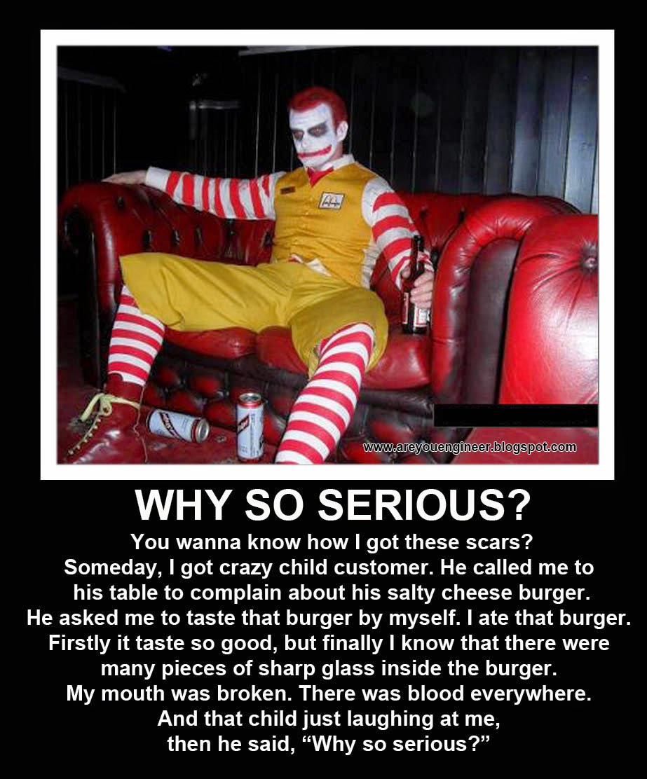 are you engineer ronald mcdonald why so serious