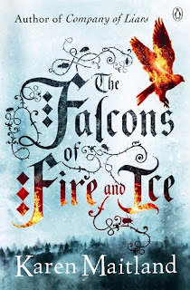 The Falcons of Fire and Ice Karen Maitland cover