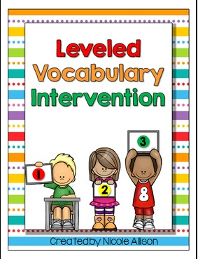 https://www.teacherspayteachers.com/Product/Leveled-Vocabulary-Intervention-1546147